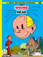 Spirou & Fantasio Vol.11: The Wrong Head