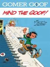 Gomer Goof Vol. 1: Mind The Goof!