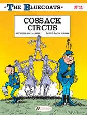 The Bluecoats Vol. 11: Cossack Circus