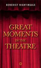 Great Moments in the Theatre