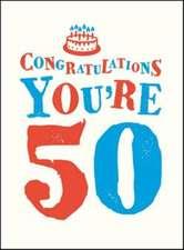 Congratulations You're 50