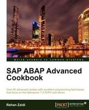 SAP ABAP Advanced Cookbook