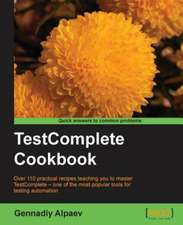 Testcomplete Cookbook:  Patterns and Best Practices