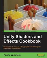 Unity 4 Shaders and Post-Processing Effects Cookbook