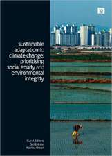 Sustainable Adaptation to Climate Change:  Prioritizing Social Equity and Environmental Integrity