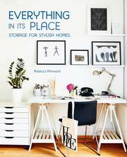 Everything in its Place: Storage for Stylish Homes