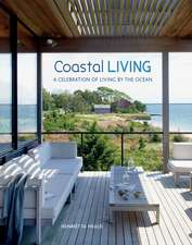 Coastal Living: A celebration of living by the ocean