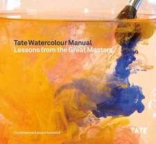 Tate Watercolor Manual:  1990-2010