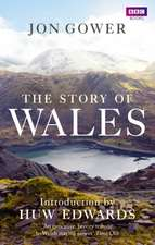 The Story of Wales:  The Making of the World's Most Famous Vet