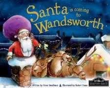 Santa is Coming to Wandsworth