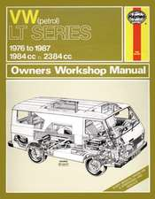 Volkswagen LT Series 1976-87 Owner's Workshop Manual: VW LT Petrol Vans & Light Trucks (76 - 87) up to E