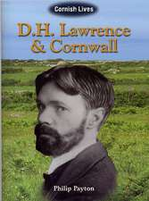 Payton, P: D.H. Lawrence and Cornwall