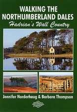 Walking the Northumberland Dales