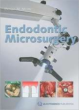 Endodontic Microsurgery:  Principles and Techniques, Communication Tool
