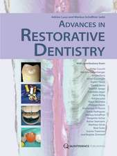 Advances in Restorative Dentistry:  A Microsurgical Approach