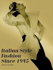 Italian Style:  Fashion Since 1945