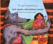 Not Again Red Riding Hood (Arabic/Eng)