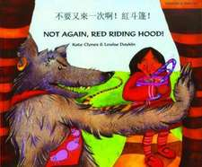 Not Again Red Riding Hood (Cantonese/Eng)