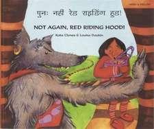 Not again, Red Riding Hood (Hindi/Eng)