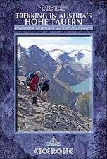 Cicerone Trekking in Austria's Hohe Tauern:  The Reichen, Venediger and Gross Glockner Groups