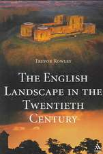 English Landscape in the Twentieth Century