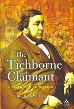 The Tichborne Claimant:  A Victorian Sensation