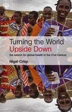 Crisp, N: Turning the World Upside Down