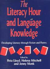 Literacy Hour and Language Knowledge:  Developing Literacy Through Fiction and Poetry