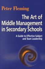 The Art of Middle Management in Secondary Schools