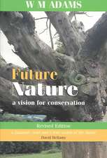 Future Nature, revised edition: A Vision for Conservation