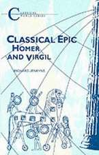 Classical Epic: Homer and Virgil