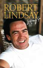ROBERT LINDSAY LETTING GO SIGNED EDITION