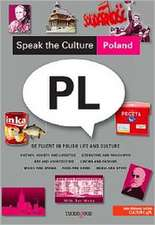 Speak the Culture:  Be Fluent in Polish Life and Culture