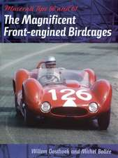 Maserati Tipo 60 and 61: The Magnificent Front-engined Birdcages