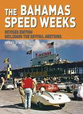 The Bahamas Speed Weeks: Including the Revival Meetings