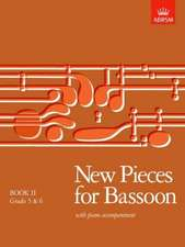 New Pieces for Bassoon, Book II: (Grades 5-6)