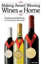 Making Award Winning Wines at Home