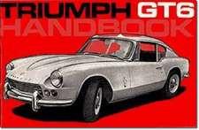 Triumph GT6 Owner's Handbook:  1977-1990