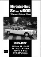 Mercedes-Benz S Class & 600 Limited Edition Extra:  1965-1972