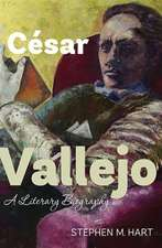 César Vallejo – A Literary Biography