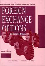 Foreign Exchange Options: An International Guide to Currency Options, Trading and Practice