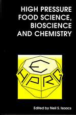 High Pressure Food Science, Bioscience and Chemistry