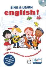 Sing & Learn English!: Songs & Pictures to Make Learning Fun!
