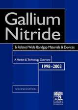 Gallium Nitride and Related Wide Bandgap Materials and Devices: A Market and Technology Overview 1998-2003