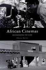 African Cinemas: Decolonizing the Gaze