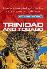 Culture Smart! Trinidad and Tobago