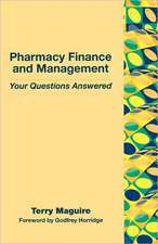 Pharmacy Finance and Management:  Your Questions Answered
