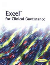 Excel for Clinical Governance:  Developing New Partnerships for Older People (National Primary Care Research & Development Centre)