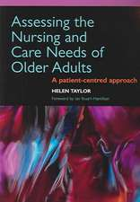 Assessing the Nursing and Care Needs of Older Adults:  A Patient-Centred Approach