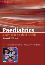 Paediatrics:  A Core Text on Child Health, Second Edition